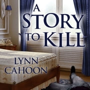 A Story to Kill audiobook by Lynn Cahoon