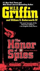 The Honor of Spies ebook by