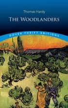 The Woodlanders ebook by Thomas Hardy
