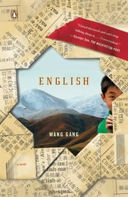 English - A Novel ebook by Wang Gang,Martin Merz,Jane Weizhen Pan