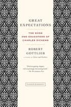 Great Expectations ebook by Robert Gottlieb