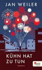 Kühn hat zu tun ebook by Jan Weiler