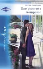 Une promesse trompeuse (Harlequin Azur) ebook by Diana Hamilton