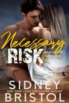 Necessary Risk ebook by Sidney Bristol