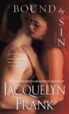Bound by Sin ebook by Jacquelyn Frank,Jacquelyn Frank