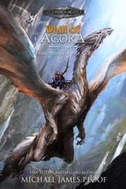 Champions of the Gods - Whill of Agora, #6 ebook by Michael James Ploof