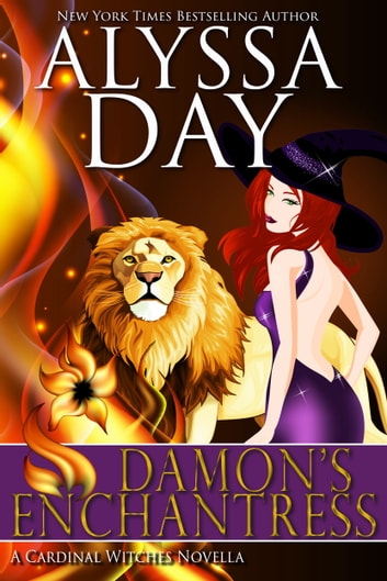 Damon's Enchantress - A Cardinal Witches novella ebook by Alyssa Day