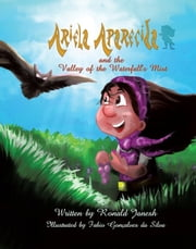 Ariela Aparecida and the Valley of the Waterfalls Mist : A Brazilian Children's Classic ebook by Ronald Janesh