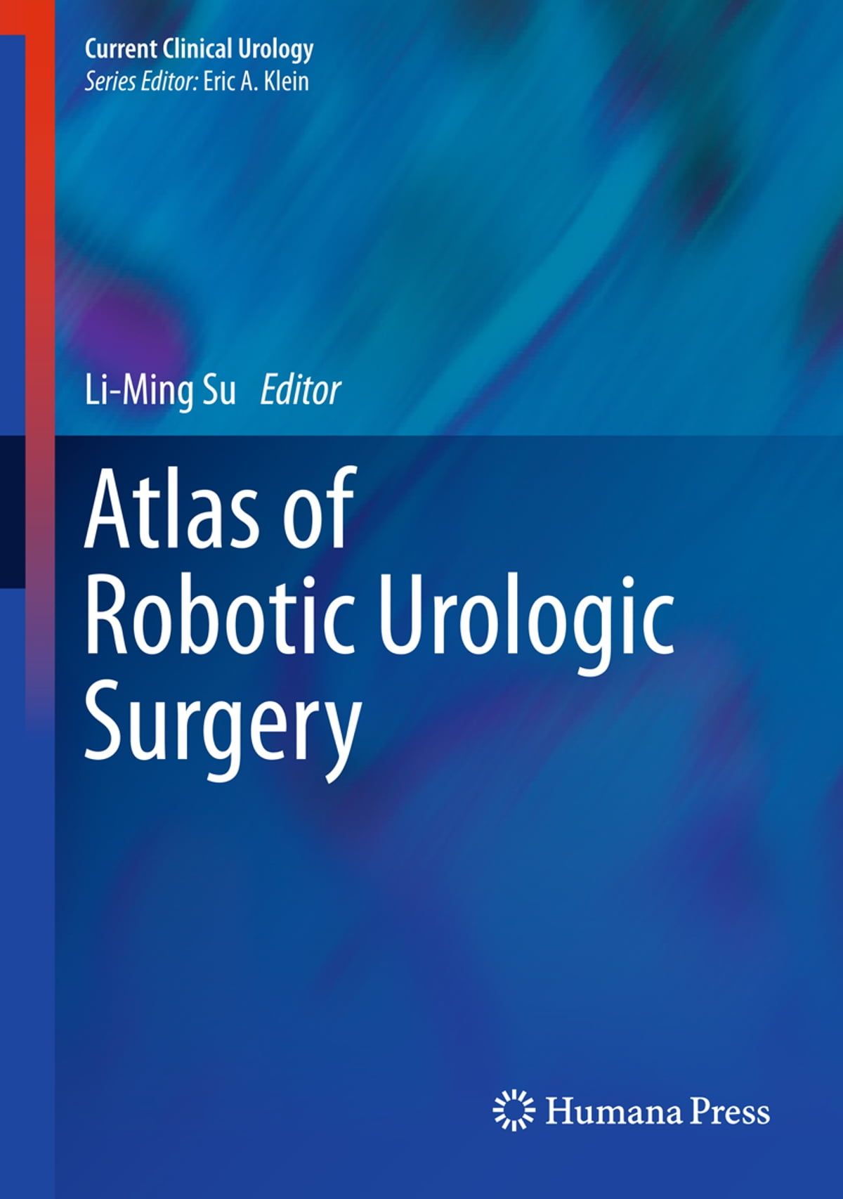 Atlas of Robotic Urologic Surgery eBook by - 9781607610267 | Rakuten Kobo