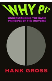 Why Pi? ebook by Hank Gross