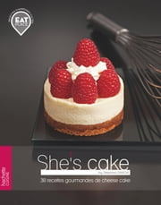 She's cake - Eat place ebook by Séphora Saada