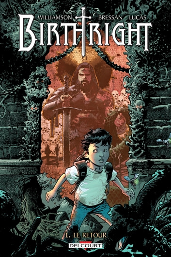 Birthright T01 - Le Retour eBook by Joshua Williamson,Andrei Bressan