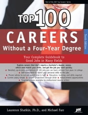 Top 100 Careers Without a Four-Year Degree ebook by Laurence Shatkin,Michael Farr