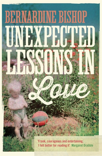Unexpected Lessons in Love eBook by Bernardine Bishop