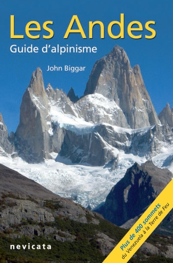 Puna de Atacama : Les Andes, guide d'Alpinisme ebook by John Biggar