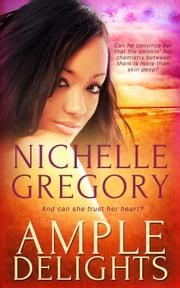 Ample Delights ebook by Nichelle Gregory