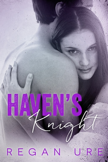 Haven's Knight ebook by Regan Ure