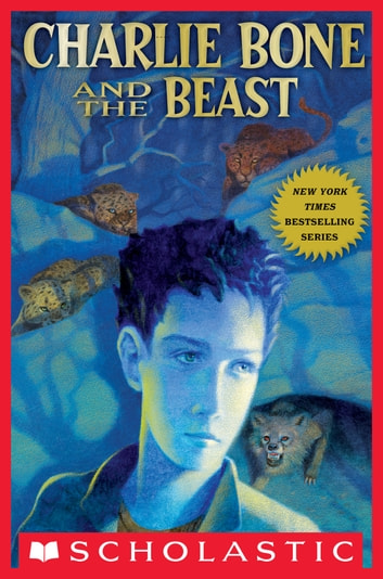 Children of the Red King #6: Charlie Bone and the Beast ebook by Jenny Nimmo