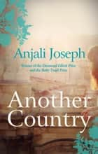Another Country ebook by Anjali Joseph