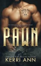 Pawn - The Broken Bows, #3 ebook by Kerri Ann