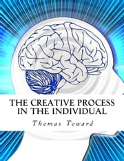 The Creative Process in the Individual ebook by Zaafirah El-Bey,Thomas Troward