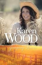 Jumping Fences ebook by Karen Wood