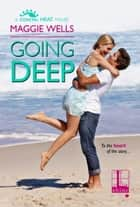 Going Deep ebook by Maggie Wells
