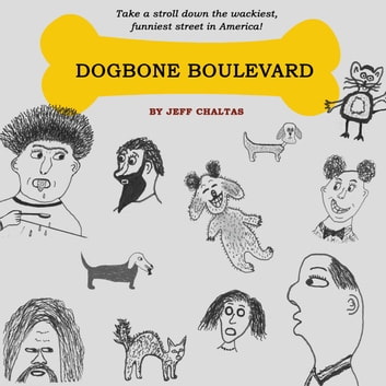 Dogbone Boulevard ebook by Jeff Chaltas