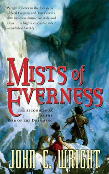 Mists of Everness ebook by John C. Wright