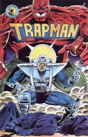 You Can Kiss Tomorrow Goodbye - Trapman, #3 ebook by Peter J Miele