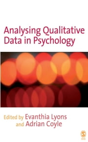 Analysing Qualitative Data in Psychology ebook by Adrian Coyle,Evanthia Lyons