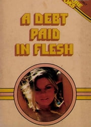 A Debt Paid In Flesh ebook by R.D. Barr
