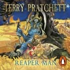 Reaper Man - (Discworld Novel 11) audiobook by Terry Pratchett