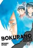 Bokurano: Ours, Vol. 11 - Final Volume! E-bok by Mohiro Kitoh