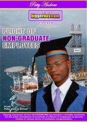 Plight of Non-Graduate Employees (Plain Text Version) ebook by Patty Andrew