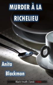 Murder à la Richelieu ebook by Anita Blackmon