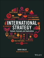 International Strategy - Context, Concepts and Implications ebook by David Collis