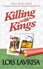 Killing with Kings ebook by Lois Lavrisa