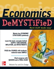 Economics DeMYSTiFieD ebook by Melanie Fox,Eric Dodge
