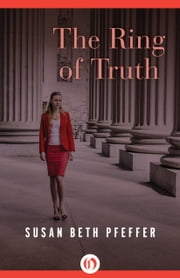 The Ring of Truth ebook by Susan Beth Pfeffer