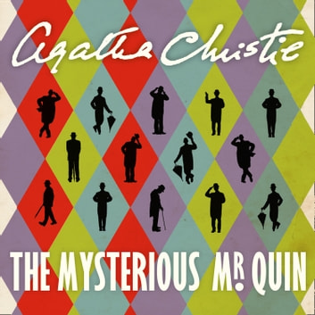 The Mysterious Mr Quin audiobook by Agatha Christie