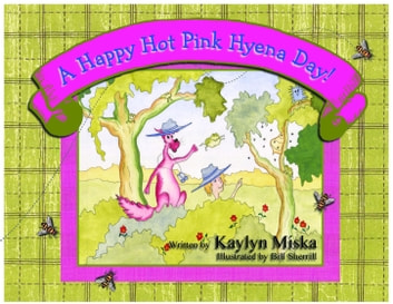 A Happy Hot Pink Hyena Day ebook by Kaylyn Miska