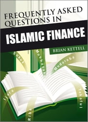 Frequently Asked Questions in Islamic Finance ebook by Brian Kettell