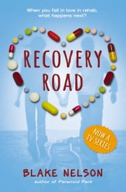 Recovery Road ebook by Blake Nelson