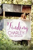 Finding Charley ebook by Casey Peeler