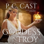 Goddess of Troy audiobook by P. C. Cast