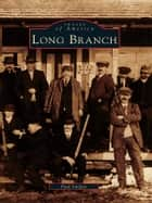 Long Branch ebook by Paul Sniffen