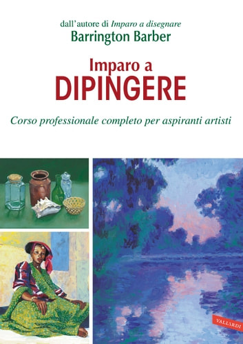 Imparo a dipingere ebook by Barrington Barber