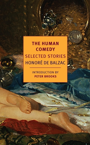 The Human Comedy - Selected Stories ebook by Honore de Balzac