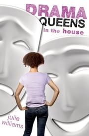 Drama Queens in the House ebook by Julie Williams